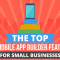 Features Every Small Business Mobile App Should Have (Infographic)