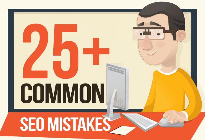 26 Common SEO Mistakes That Are Killing Your Website [Infographic]