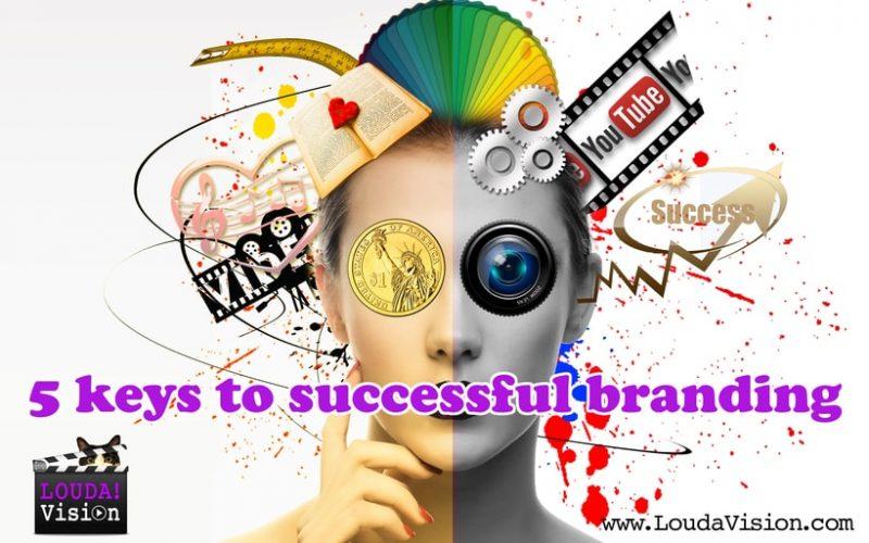 5 keys to successful branding