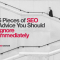 5 Pieces of SEO Advice You Should Ignore Immediately