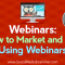 Webinars: How to Market and Sell Using Webinars