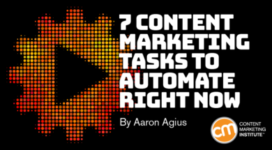 7 Content Marketing Tasks to Automate Right Now