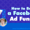 How to Build a Facebook Ad Funnel